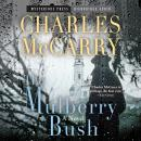 Mulberry Bush, Charles McCarry