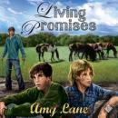 Living Promises, Amy Lane
