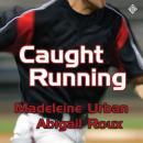 Caught Running Audiobook