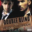 Double Blind: Special Delivery, Book 2, Heidi Cullinan
