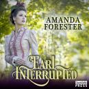 Earl Interrupted: The Daring Marriages 2, Amanda Forester