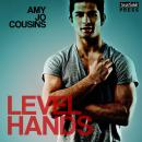 Level Hands: Bend or Break, Book 4, Amy Jo Cousins