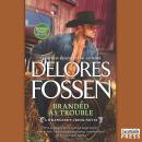 Branded as Trouble: A Western Romance Novel (A Wrangler's Creek Novel) Audiobook