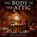 The Body in the Attic: A Jazzi Zanders Mystery, Book One Audiobook