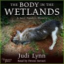 The Body in the Wetlands: A Jazzi Zanders Mystery, Book Two Audiobook