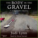 The Body in the Gravel: A Jazzi Zanders Mystery, Book Three Audiobook