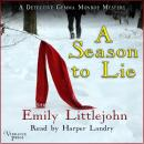 A Season to Lie: A Detective Gemma Monroe Mystery, Book Two Audiobook