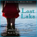 Lost Lake: A Detective Gemma Monroe Mystery, Book Three Audiobook