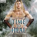 Time to Heal: A Kindred Tales Novel Audiobook