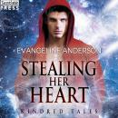 Stealing Her Heart: A Kindred Tales Novel Audiobook