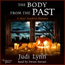 The Body from the Past: A Jazzi Zanders Mystery, Book Five Audiobook