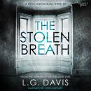 The Stolen Breath: A gripping psychological thriller Audiobook