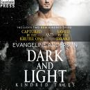 Dark and Light: A Kindred Tales DUET Novel. Contains: Saved by the Drake AND Captured by the Kru'ell Audiobook