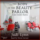 The Body in the Beauty Parlor: A Jazzi Zanders Mystery, Book Six Audiobook