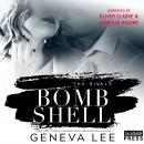 Bombshell: The Rivals, Book Three Audiobook