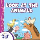 Look At the Animals, Karen Mitzo Hilderbrand, Kim Mitzo Thompson