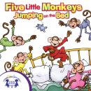 Five Little Monkeys Jumping on the Bed, Karen Mitzo Hilderbrand, Kim Mitzo Thompson