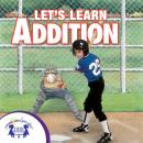 Let's Learn Addition, Karen Mitzo Hilderbrand, Kim Mitzo Thompson, Twin Sisters Productions