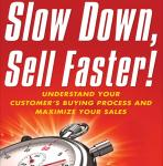 Slow Down, Sell Faster: Understand Your Customer's Buying Process and Maximize Your Sales Audiobook