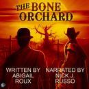 The Bone Orchard Audiobook