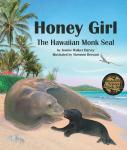 Honey Girl: The Hawaiian Monk Seal Audiobook