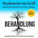 Hashimoto im Griff. Endlich beschwerdefrei mit der richtigen Behandlung Audiobook