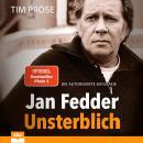 Jan Fedder – Unsterblich Audiobook