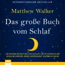 Das große Buch vom Schlaf Audiobook