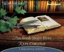 Book Stops Here: A Bibliophile Mystery, Kate Carlisle