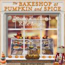 The Bakeshop at Pumpkin and Spice Audiobook