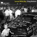 Lowest White Boy Audiobook