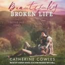 Beautifully Broken Life Audiobook