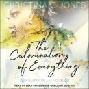The Culmination of Everything Audiobook
