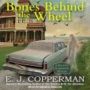 Bones Behind the Wheel Audiobook