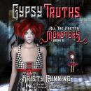 Gypsy Truths Audiobook