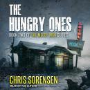 The Hungry Ones Audiobook
