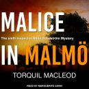 Malice in Malmö Audiobook