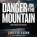 Danger On the Mountain Audiobook