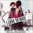 Boss I Love to Hate Audiobook