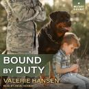 Bound by Duty Audiobook