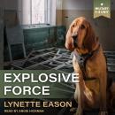 Explosive Force Audiobook