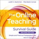 Online Teaching Survival Guide: Simple and Practical Pedagogical Tips, 2nd Edition, Judith V. Boettcher, Rita-Marie Conrad