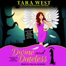 Divine and Dateless, Tara West