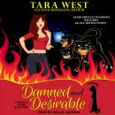 Damned and Desirable, Tara West