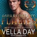 Awakened By Flames, Vella Day