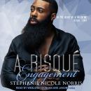 A Risque Engagement Audiobook
