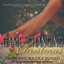 Game-Changing Christmas, Stephanie Nicole Norris