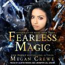 Fearless Magic Audiobook