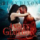 Angie's Gladiator Audiobook