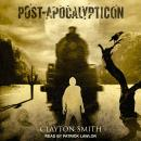 Post-Apocalypticon, Clayton Smith